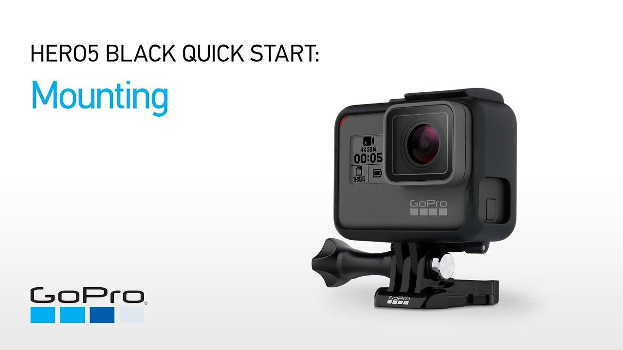 GoPro: HERO5 and HERO6 Black Quick Start - Mounting - YouTube