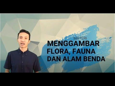 Menggambar Flora Fauna Dan Alam Benda Youtube