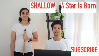 #Shallow - #Flute (Bansuri) and #Piano #Cover - #LadyGaGa (ft. #BradleyCooper) (from #AStarIsBorn)