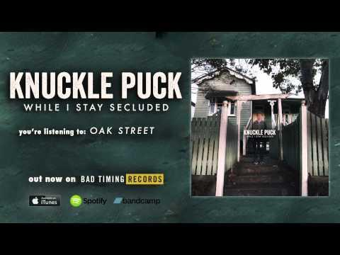 Knuckle Puck - Oak Street