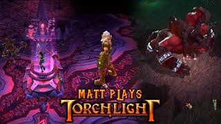 Matt Plays Torchlight #18