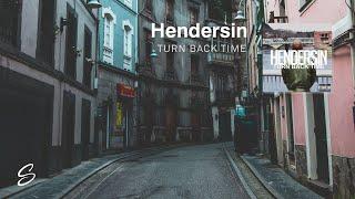Hendersin - Turn Back Time