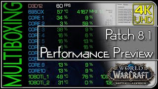 World of Warcraft — Patch 8.1 Performance Overview (Multiboxing)