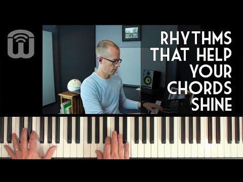 Rhythms that help your chords shine