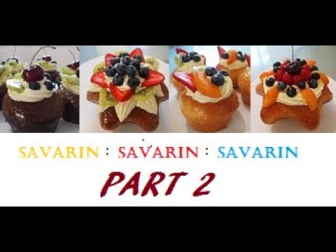 SAVARIN - delicious light and  spongy yeasted French cake