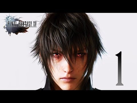 Final Fantasy XV #1