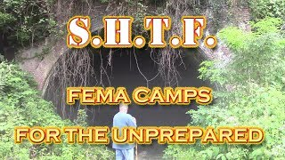 FEMA Camps are Prepared for S.H.T.F.  for You