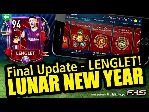 FIFA Mobile Lunar New Year Final Update - Lenglet F2P