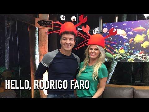 Hello, Rodrigo Faro!