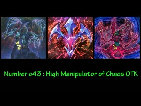 YGOPRO - Number C43: High Manipulator of Chaos OTK