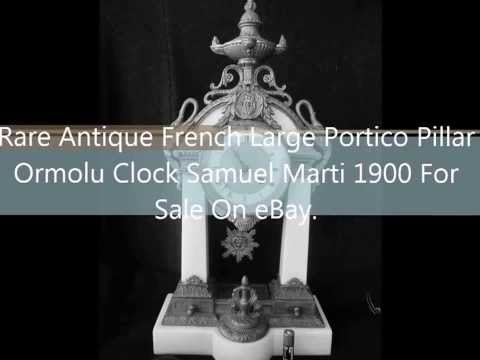 Antique Antique French Large Portico Pillar Ormolu Clock Samuel Marti 1900 For Sale On eBay UK.