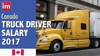 Truck Driver Salary in Canada - Jobs in Canada 2017