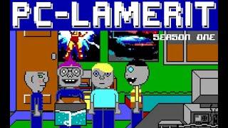 PC-lamerit season 1/9 [English]
