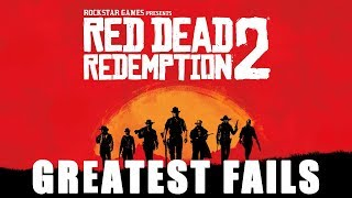 Red Dead Redemption 2 Greatest Fails