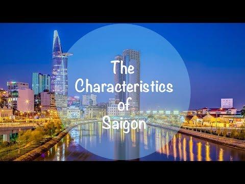 The Characteristics of Saigon | Ho Chi Minh City