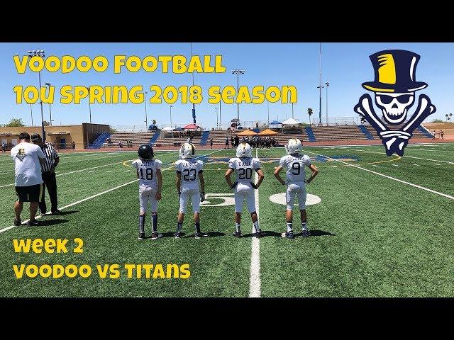 10U VooDoo vs Titans 3-31-2018