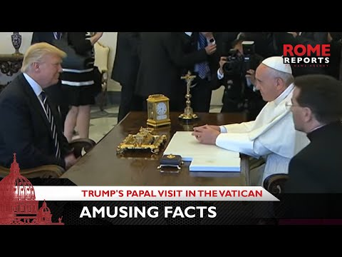 Amusing facts about Trump's papal visit in the Vatican