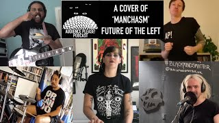Audience Please! Presents...a cover of Future of the Left's 'Manchasm'.
