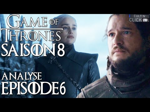 Game of Thrones Saison 8 Épisode 6 : Avis & Analyse