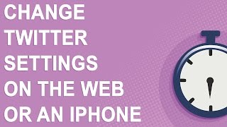 Change Twitter settings on the Web or an iPhone