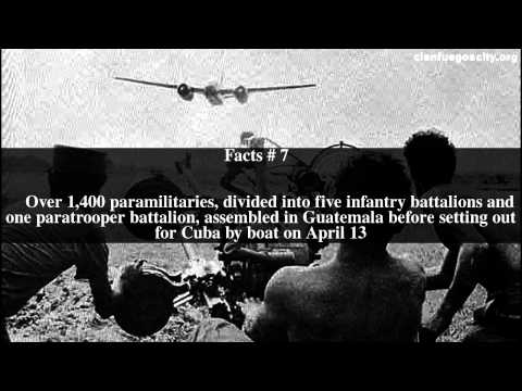 Bay of Pigs Invasion Top # 10 Facts