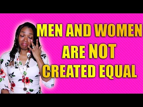Men and Women are Not Created Equal | Biological and Psychological Differences...