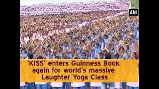 'KISS' enters Guinness Book again for world's massive Laughter Yoga Class - Odisha News