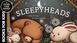 Sleepyheads | A Perfect Children's Bedtime Story
