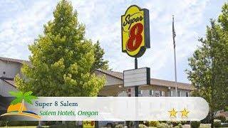 Super 8 Salem - Salem Hotels, Oregon