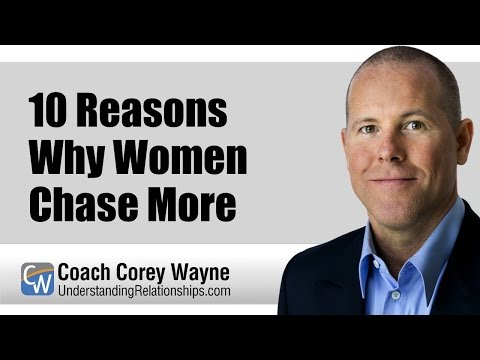 10 Reasons Why Women Chase More