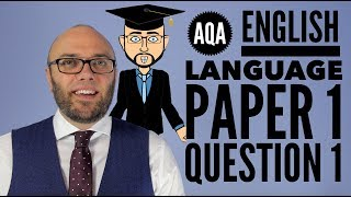 AQA English Language Paper 1 Question 1 (updated amp; animated)