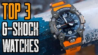 TOP 3 BEST CASIO G-SHOCK WATCHES 2021