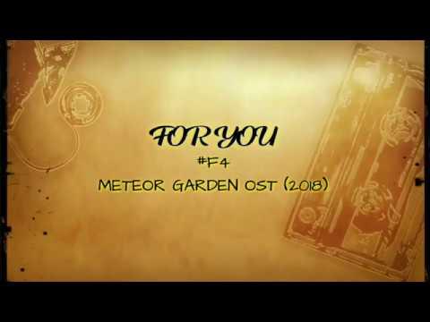 For You F4 Meteor Garden Ost 2018 Lyrics Youtube