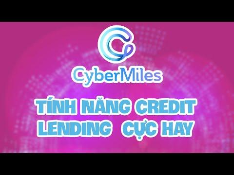 CYBERMILES BLOCKCHAIN - Tính năng credit lending (cho vay tín dụng) cực hay