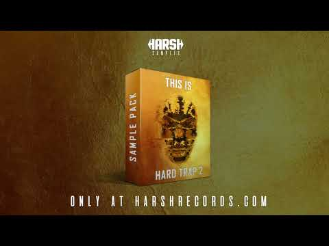 Harshsamples.com  presents: This is Hard Trap Vol. 2