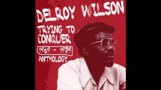 Watch Delroy Wilson Cant You See video