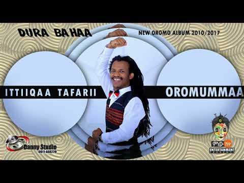 Ittiiqaa Tafarii - Oromummaa - New Oromo Music 2017(Official Video
