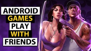 MULTIPLAYER GAMES FOR ANDROID PLAY WITH FRIENDS   TOP 6 MULTIPLAYER GAMES ANDROID 2020