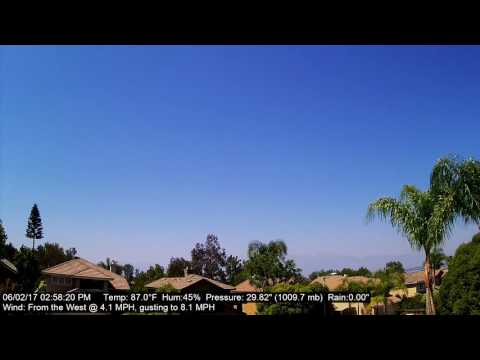 Chino Hills Time-Lapse 6/2/17