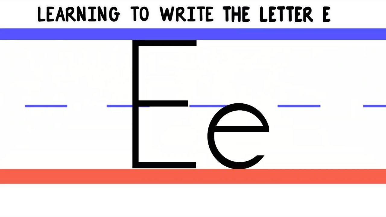 Write The Letter E