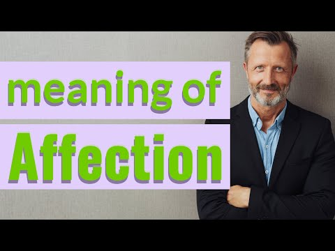 Affection | Meaning Of Affection