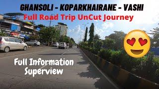 Ghansoli - Koparkhairane - Vashi Full Road Trip UnCut Journey | Status of Malls in Vashi New Mumbai