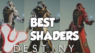 Destiny - THE BEST ARMOR SHADERS & How To Get Them