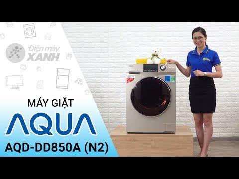Máy Giặt Aqua Inverter 8,5 Kg AQD - DD850A (N2) - Công Nghệ Nhật Bản Từ Aqua | Điện Máy XANH