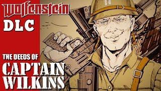 Wolfenstein 2 DLC The Deeds of Captain Wilkins - Full Walkthrough
