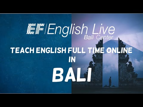 EF ENGLISH LIVE BALI - Teach English Full Time Online in Bali