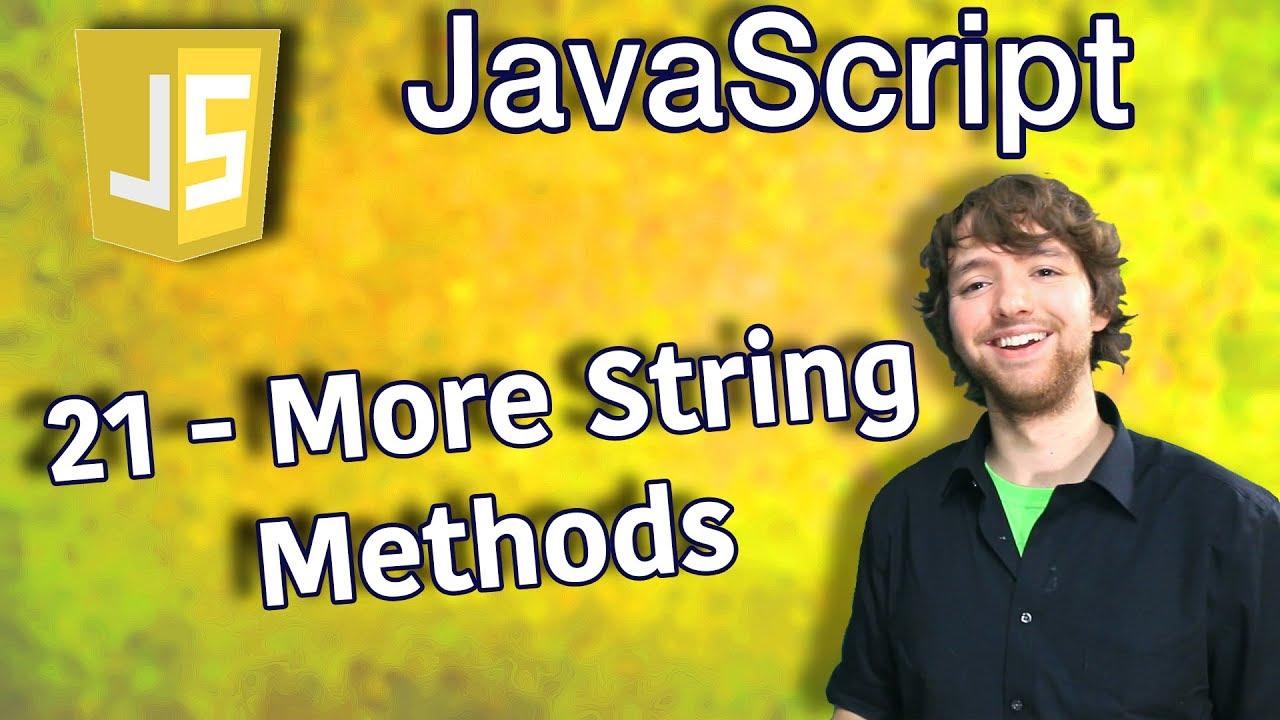 JavaScript Programming Tutorial 21 - More String Methods (substring,  substr, slice, trim, repeat)