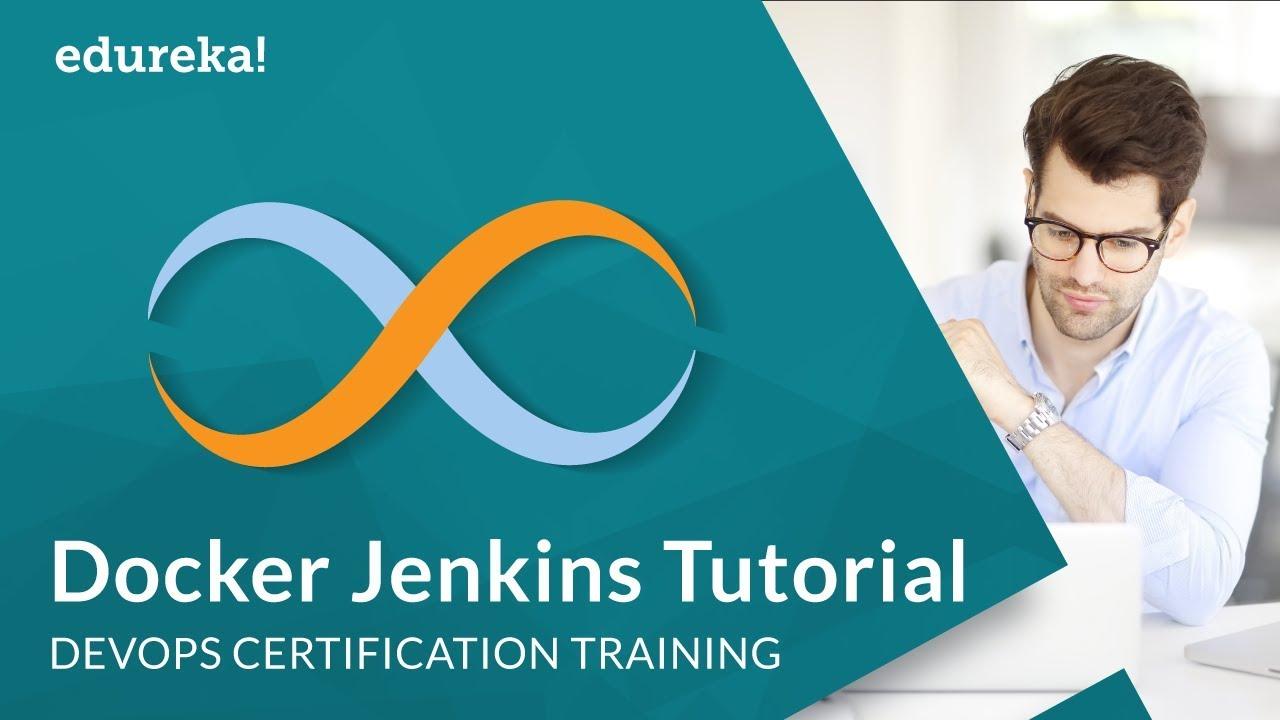 Docker Jenkins Pipeline Tutorial   Microservices Using Docker & Jenkins    DevOps Tools   Edureka