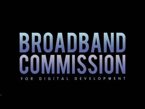 BROADBAND COMMISSION FOR DIGITAL DEVELOPMENT VIDEO