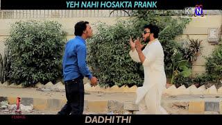 Dadhi Thi Pranks || YEH NAHI HOSAKTA Funny Prank by Nadir Ali